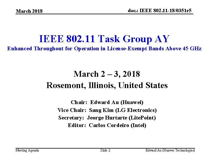 doc. : IEEE 802. 11 -18/0351 r 5 March 2018 IEEE 802. 11 Task