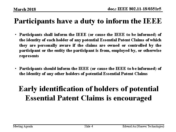 doc. : IEEE 802. 11 -18/0351 r 5 March 2018 Participants have a duty