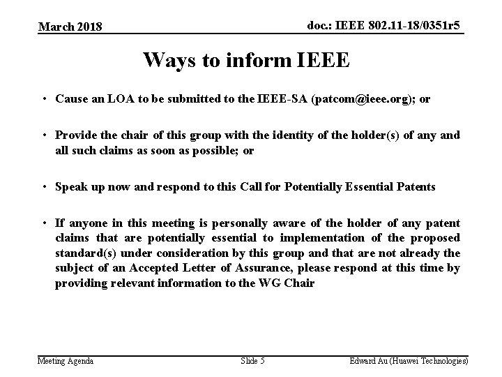 doc. : IEEE 802. 11 -18/0351 r 5 March 2018 Ways to inform IEEE
