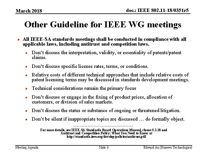 doc. : IEEE 802. 11 -18/0351 r 5 March 2018 Other Guideline for IEEE