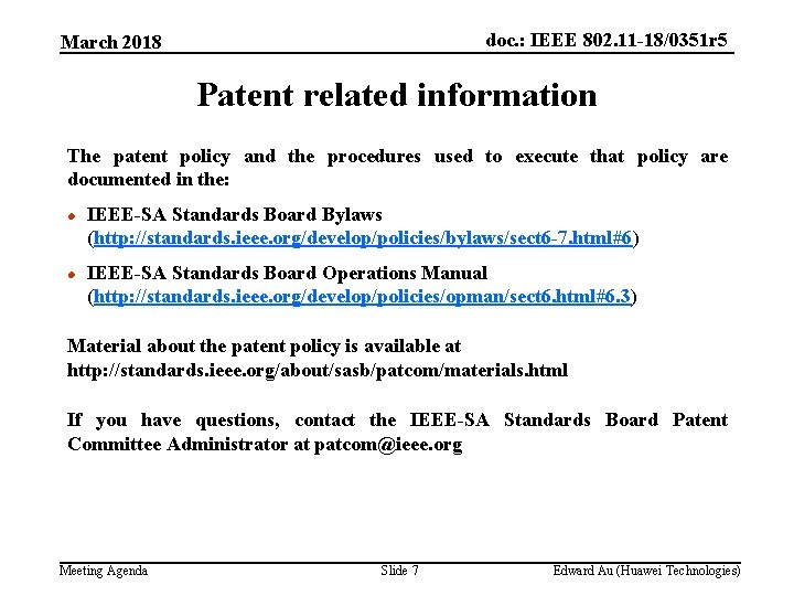 doc. : IEEE 802. 11 -18/0351 r 5 March 2018 Patent related information The