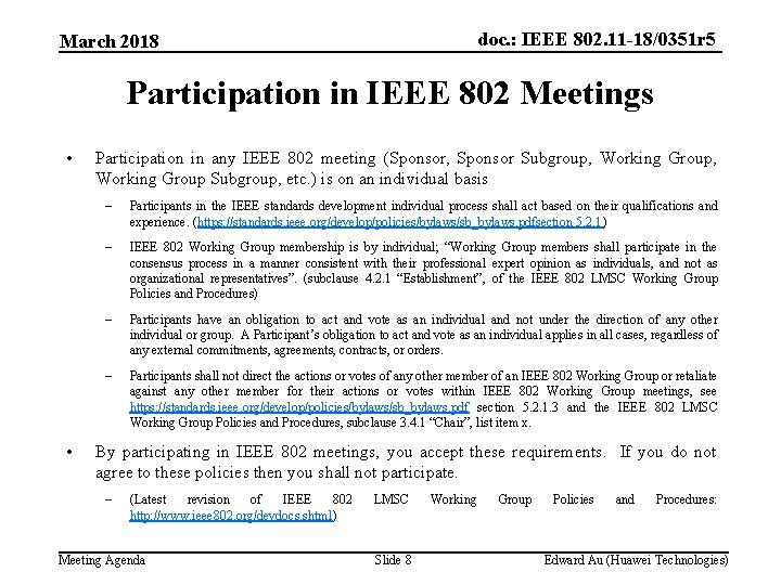 doc. : IEEE 802. 11 -18/0351 r 5 March 2018 Participation in IEEE 802