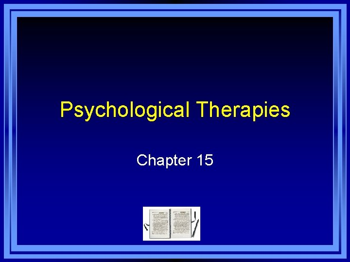Psychological Therapies Chapter 15