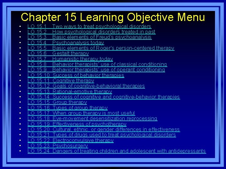 Chapter 15 Learning Objective Menu • • • • • • LO 15. 1