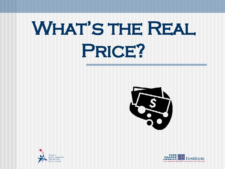 What's the Real Price?