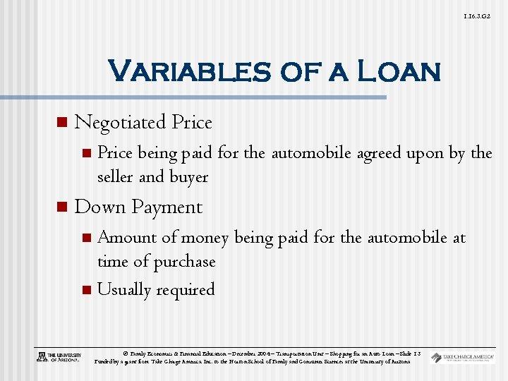1. 16. 3. G 2 Variables of a Loan n Negotiated Price n n