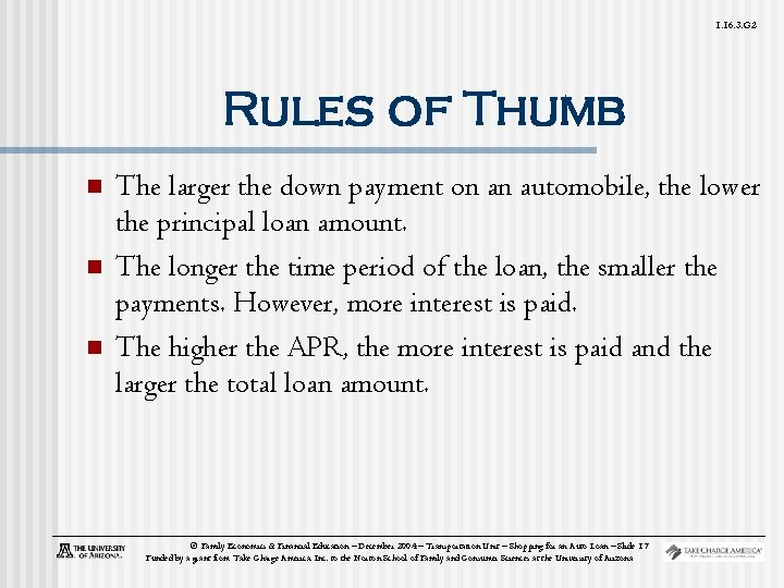 1. 16. 3. G 2 Rules of Thumb n n n The larger the