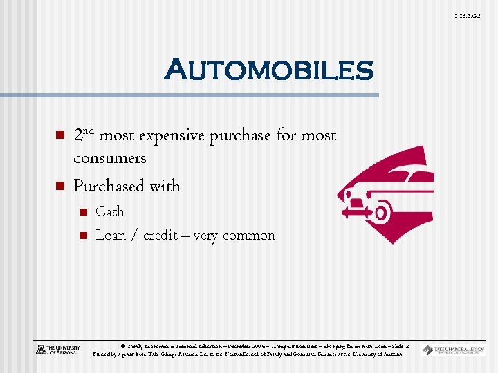 1. 16. 3. G 2 Automobiles n n 2 nd most expensive purchase for