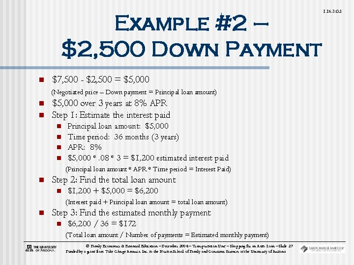 Example #2 – $2, 500 Down Payment n $7, 500 - $2, 500 =