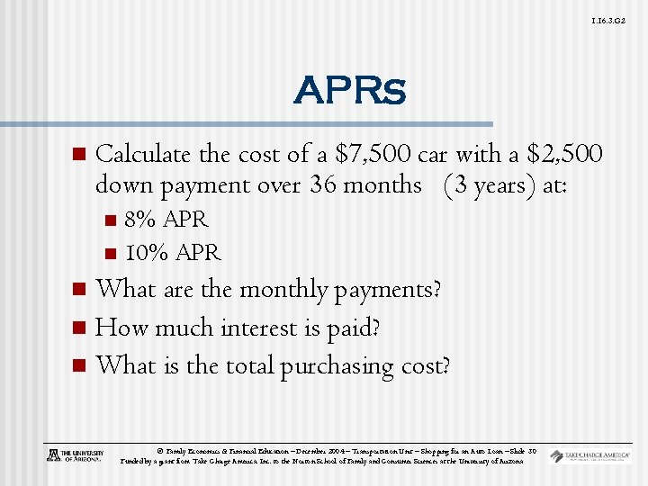 1. 16. 3. G 2 APRs n Calculate the cost of a $7, 500