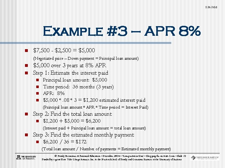 1. 16. 3. G 2 Example #3 – APR 8% n $7, 500 -