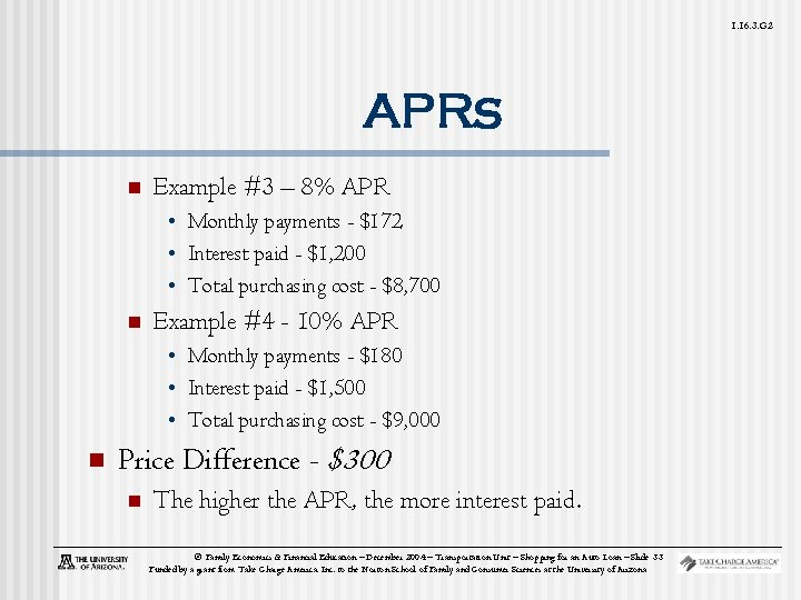 1. 16. 3. G 2 APRs n Example #3 – 8% APR • Monthly