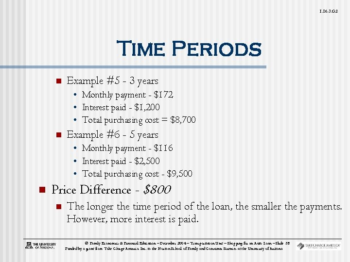 1. 16. 3. G 2 Time Periods n Example #5 - 3 years •