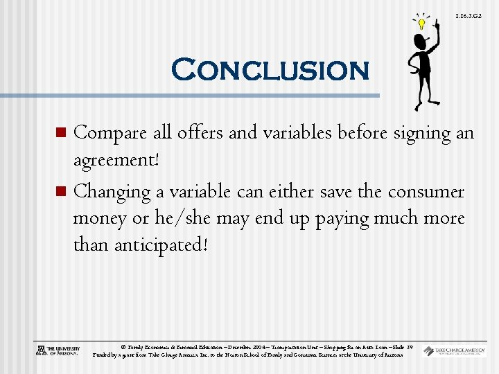 1. 16. 3. G 2 Conclusion Compare all offers and variables before signing an