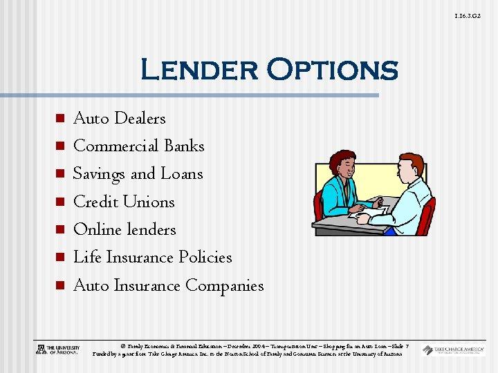 1. 16. 3. G 2 Lender Options n n n n Auto Dealers Commercial