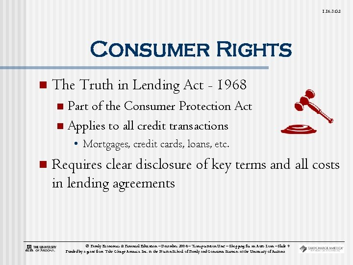 1. 16. 3. G 2 Consumer Rights n The Truth in Lending Act -