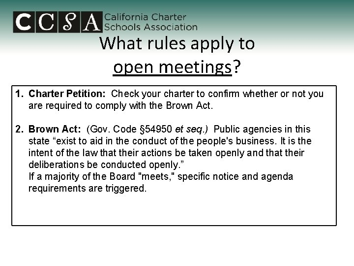 What rules apply to open meetings? 1. Charter Petition: Check your charter to confirm