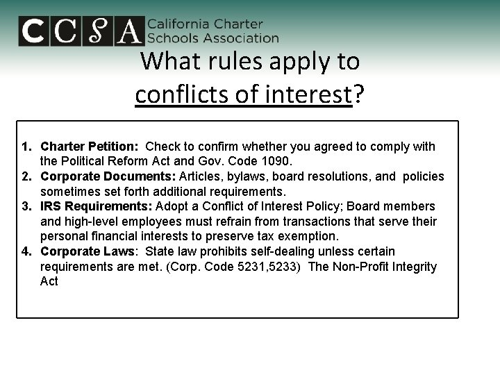 What rules apply to conflicts of interest? 1. Charter Petition: Check to confirm whether