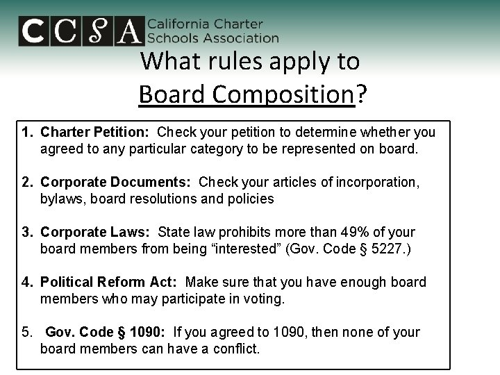 What rules apply to Board Composition? 1. Charter Petition: Check your petition to determine