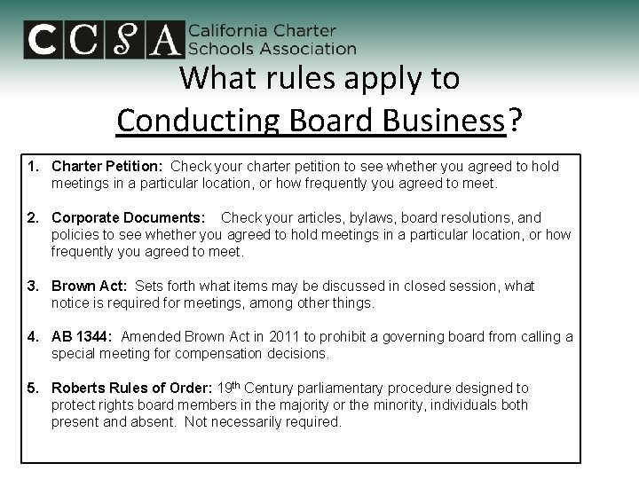 What rules apply to Conducting Board Business? 1. Charter Petition: Check your charter petition