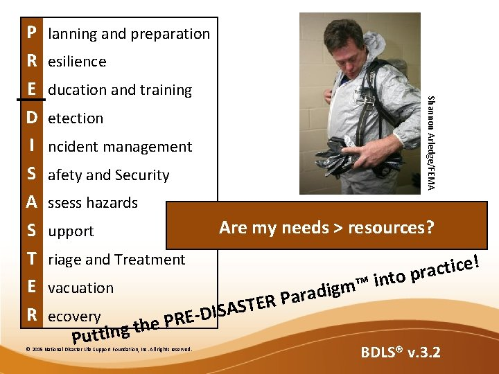lanning and preparation esilience ducation and training Shannon Arledge/FEMA P R E D I