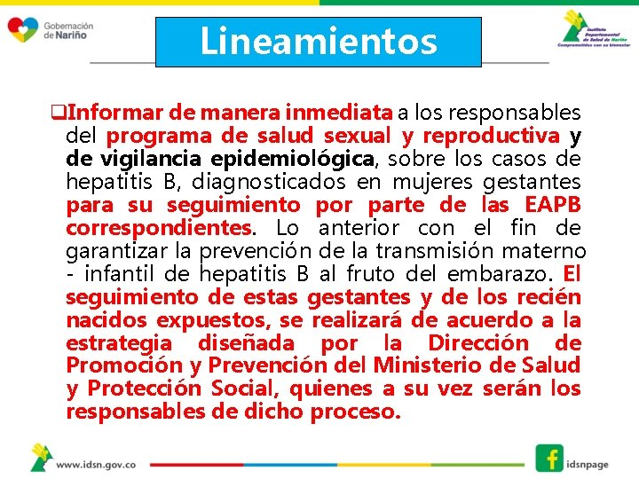 Lineamientos q. Informar de manera inmediata a los responsables del programa de salud sexual