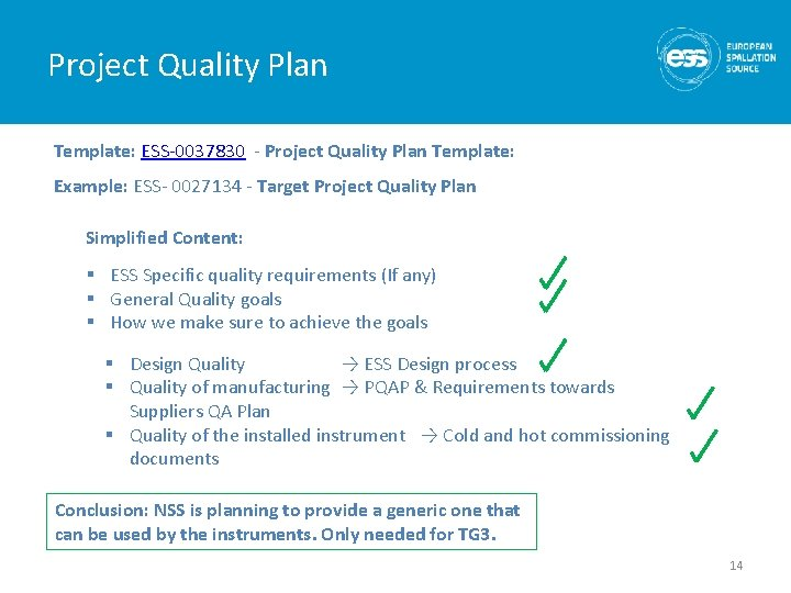 Project Quality Plan Template: ESS-0037830 - Project Quality Plan Template: Example: ESS- 0027134 -