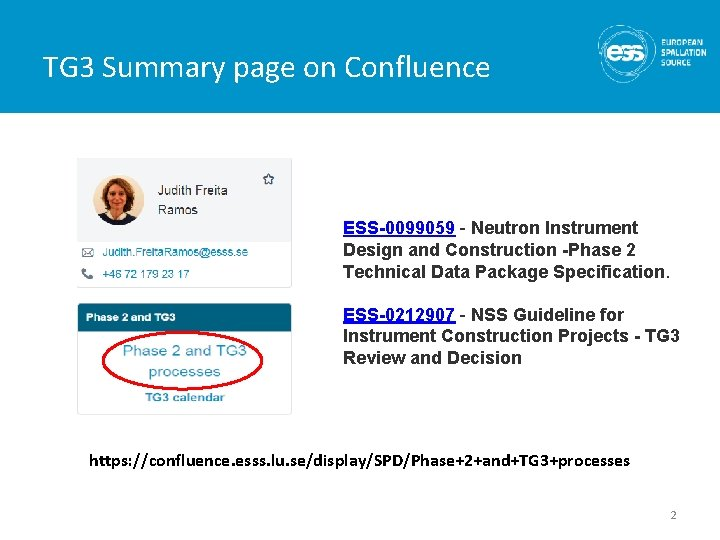 TG 3 Summary page on Confluence ESS-0099059 - Neutron Instrument Design and Construction -Phase