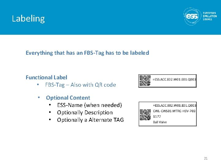 Labeling Everything that has an FBS-Tag has to be labeled Functional Label • FBS-Tag