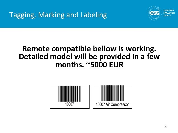 Tagging, Marking and Labeling Remote compatible bellow is working. Detailed model will be provided