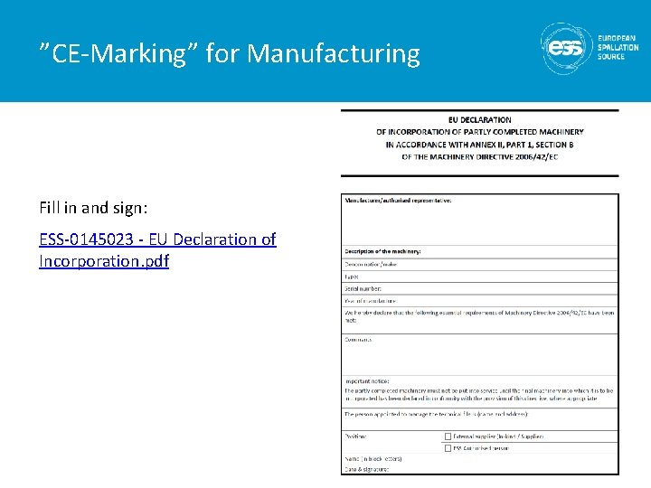 """""""CE-Marking"""" for Manufacturing Fill in and sign: ESS-0145023 - EU Declaration of Incorporation. pdf"""