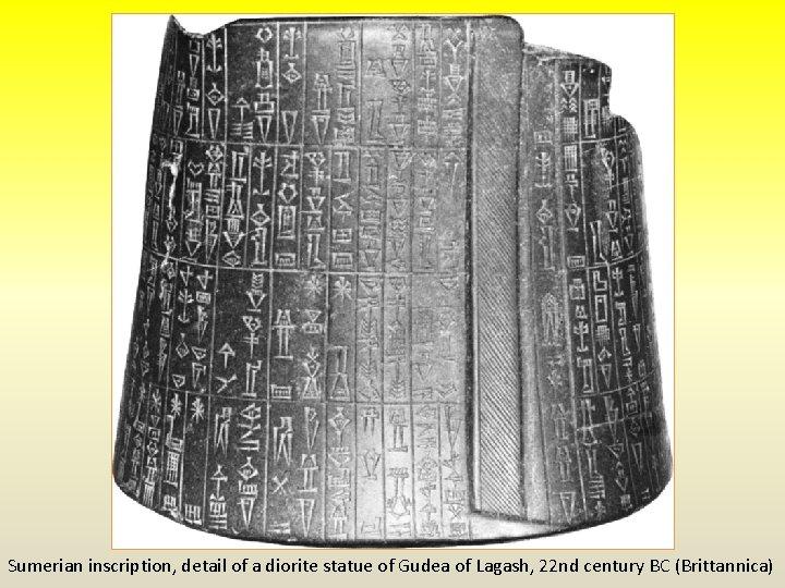 Sumerian inscription, detail of a diorite statue of Gudea of Lagash, 22 nd century