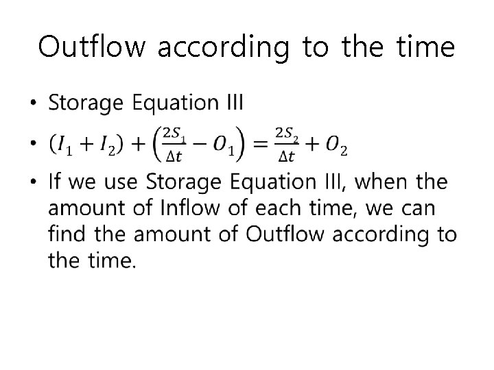 Outflow according to the time •