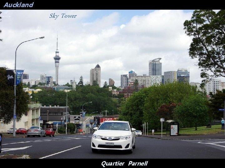Auckland Sky Tower Quartier Parnell