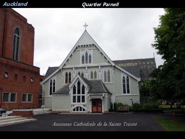Auckland Quartier Parnell Ancienne Cathédrale de la Sainte Trinité