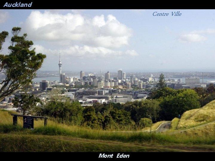 Auckland Centre Ville Mont Eden