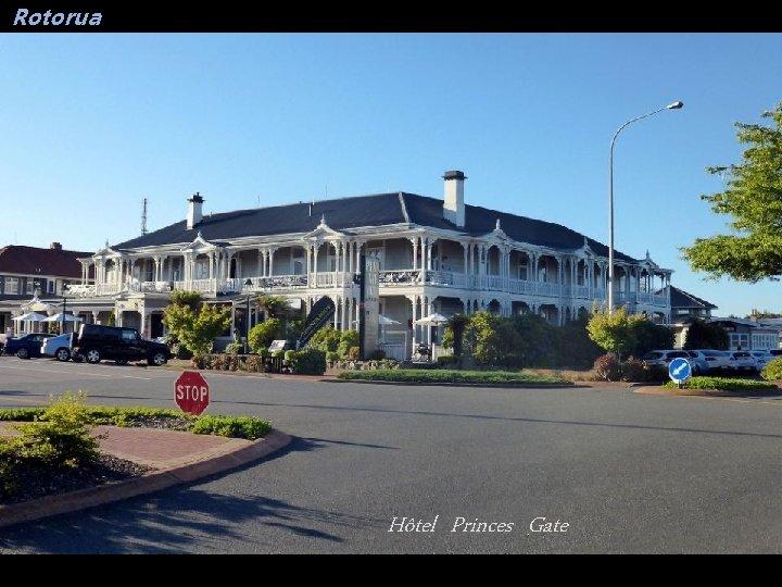 Rotorua Hôtel Princes Gate