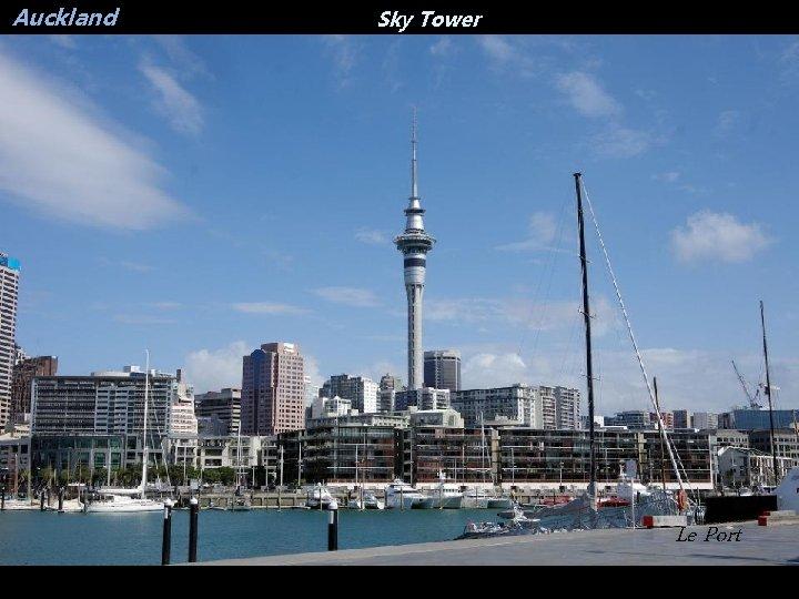 Auckland Sky Tower Le Port