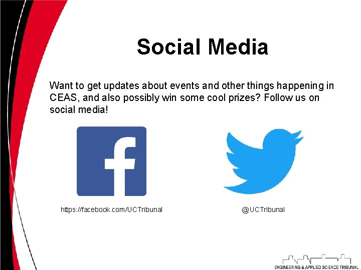 Social Media Want to get updates about events and other things happening in CEAS,