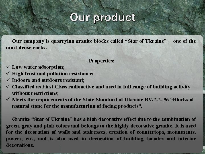 """Our product Our company is quarrying granite blocks called """"Star of Ukraine"""" - one"""