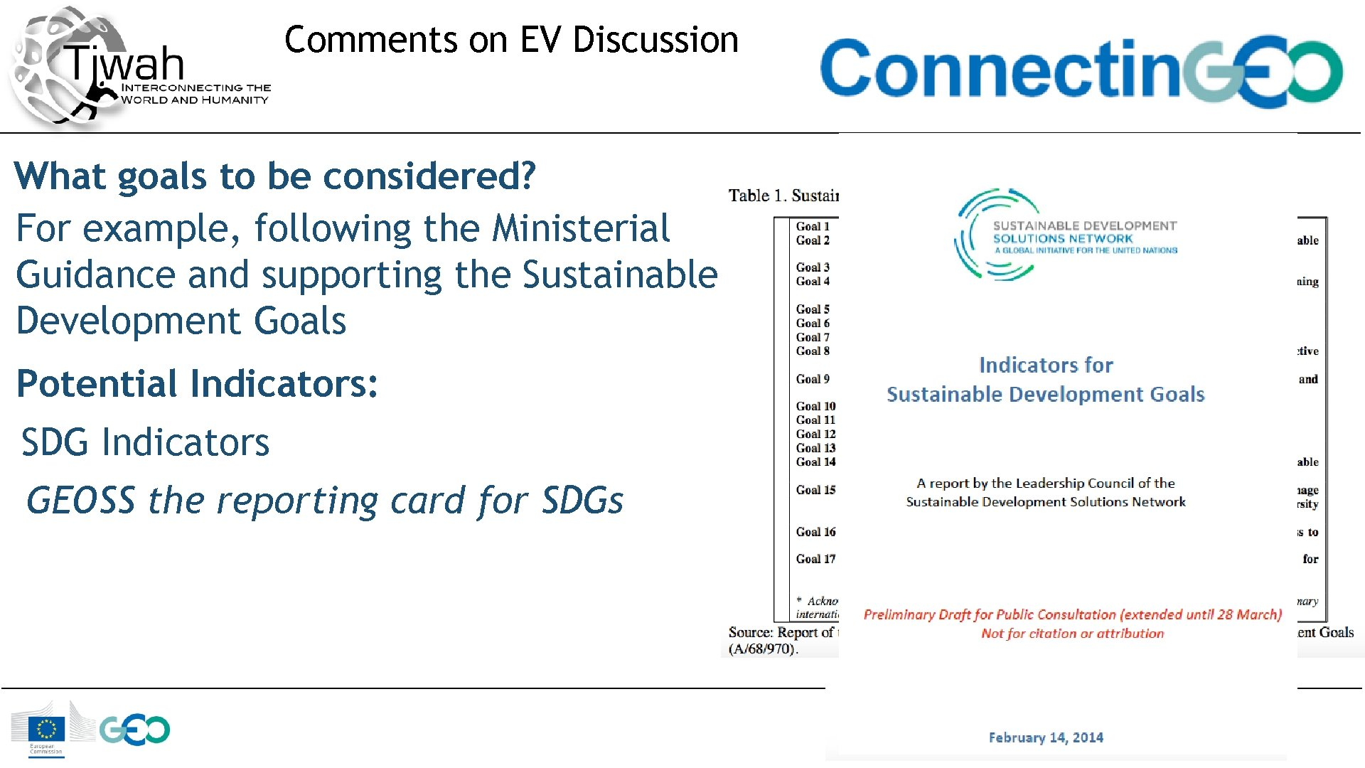 Comments on EV Discussion What goals to be considered? For example, following the Ministerial
