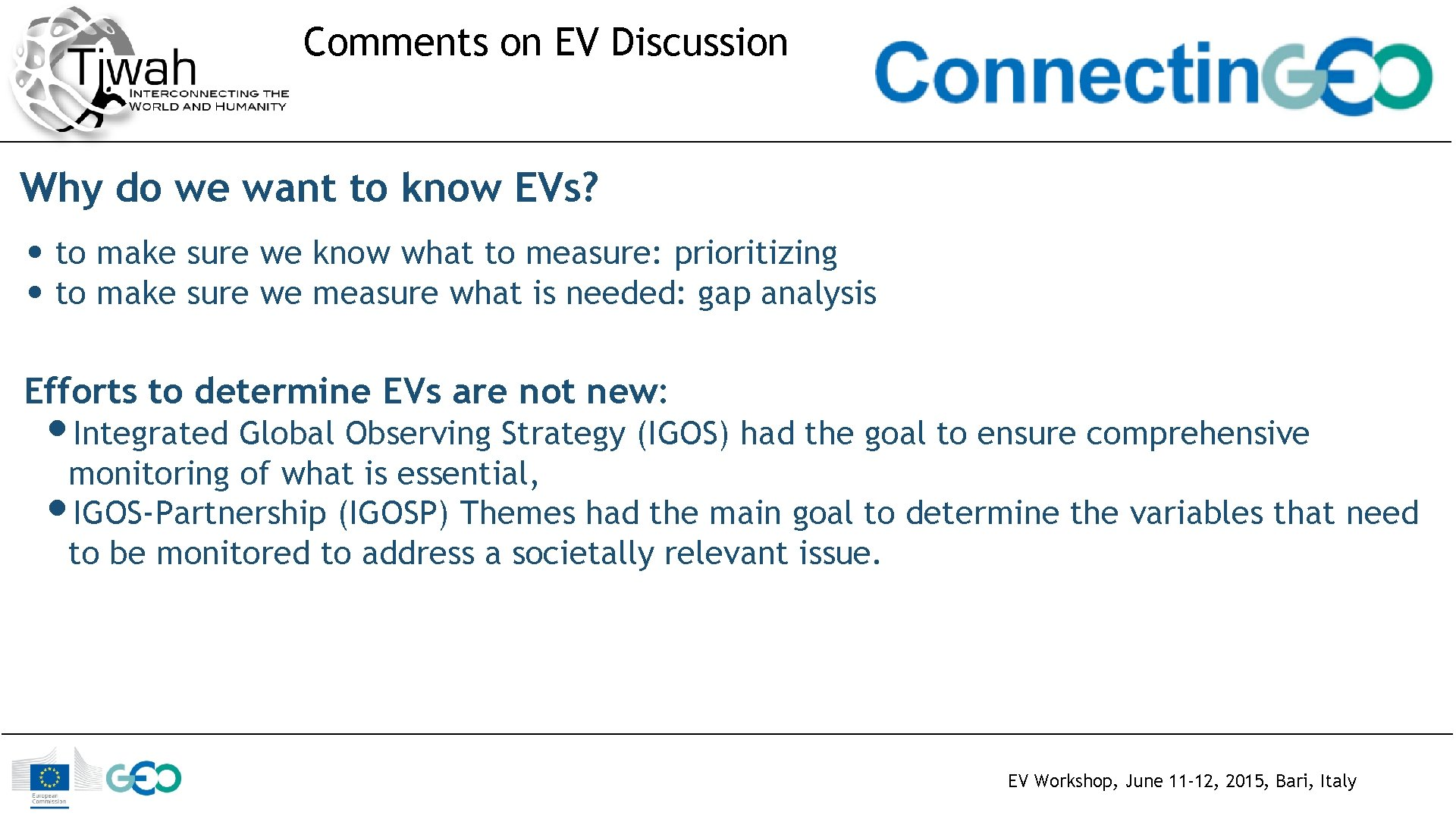 Comments on EV Discussion Why do we want to know EVs? • to make