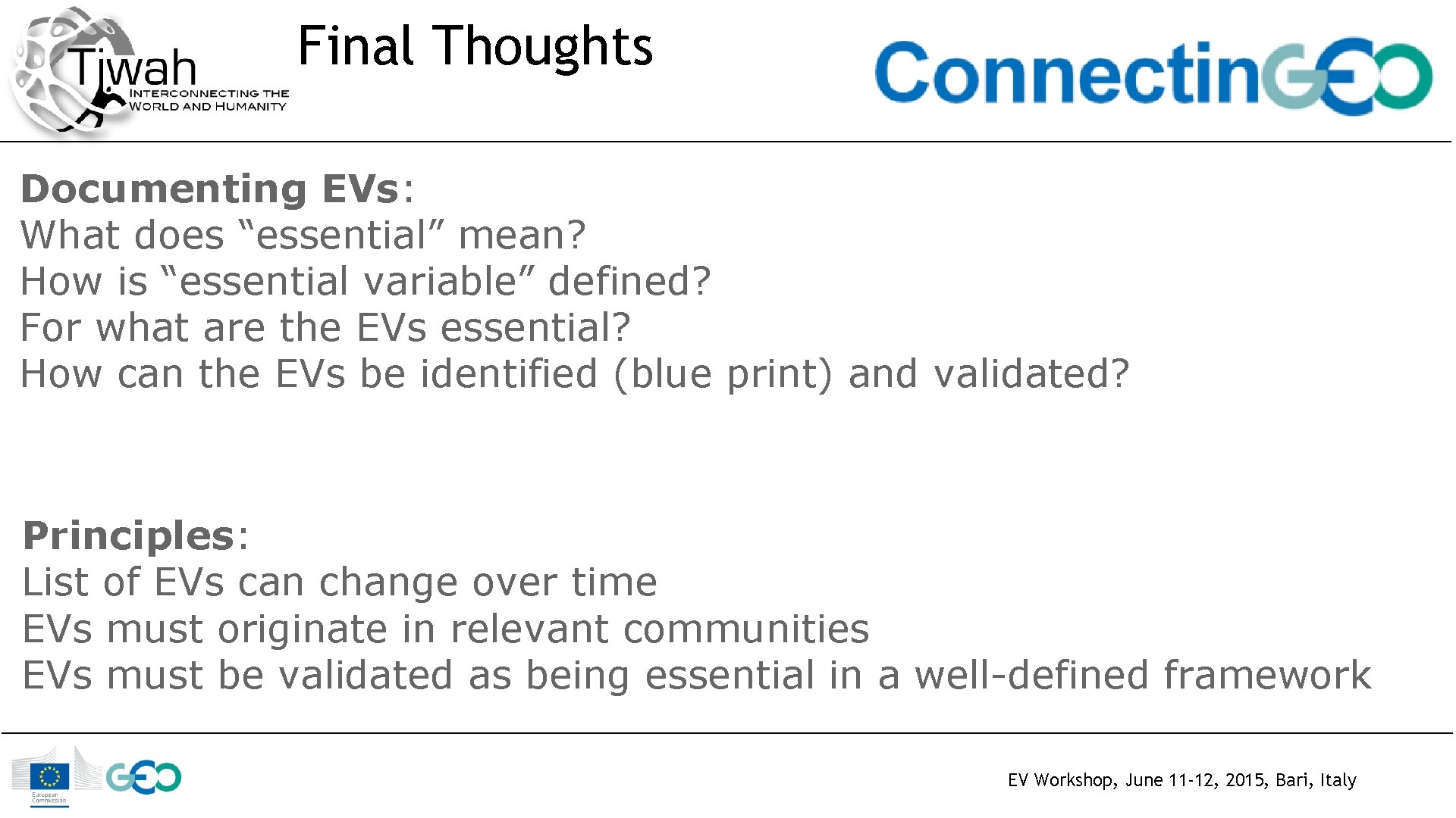 """Final Thoughts Documenting EVs: What does """"essential"""" mean? How is """"essential variable"""" defined? For"""
