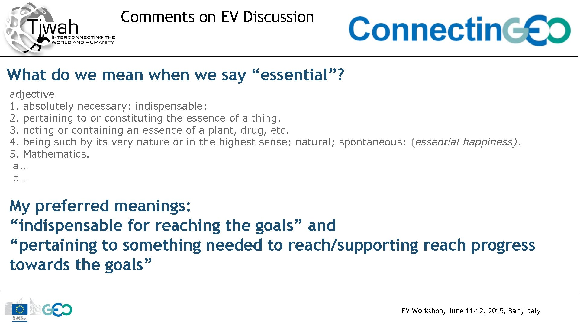 """Comments on EV Discussion What do we mean when we say """"essential""""? adjective 1."""