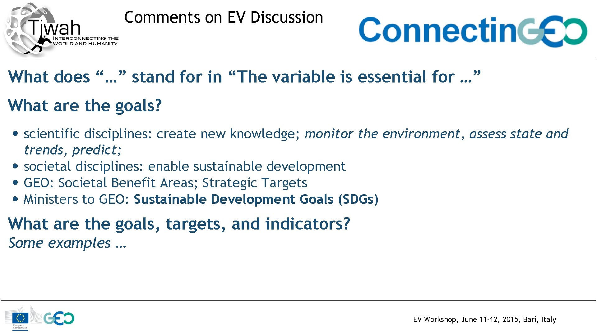 """Comments on EV Discussion What does """"…"""" stand for in """"The variable is essential"""