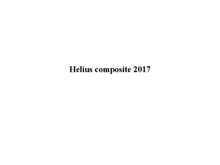 Helius composite 2017