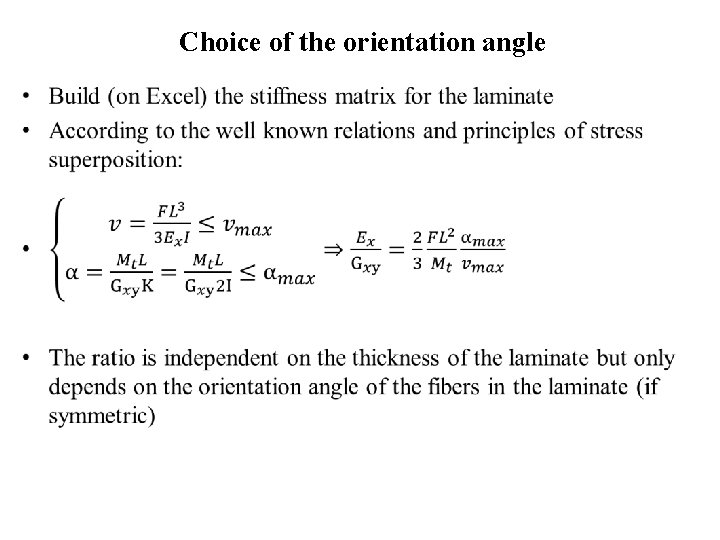 Choice of the orientation angle •