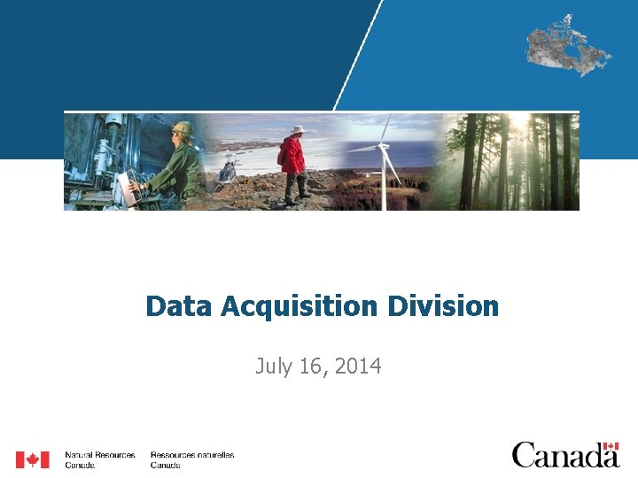 Data Acquisition Division July 16, 2014