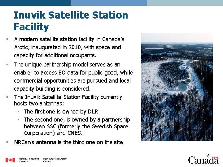Inuvik Satellite Station Facility § A modern satellite station facility in Canada's Arctic, inaugurated