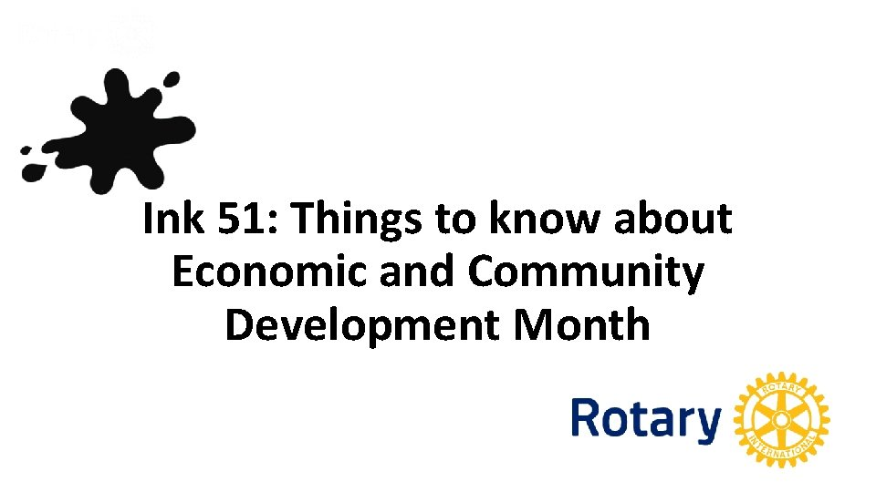 Ink 51: Things to know about Economic and Community Development Month